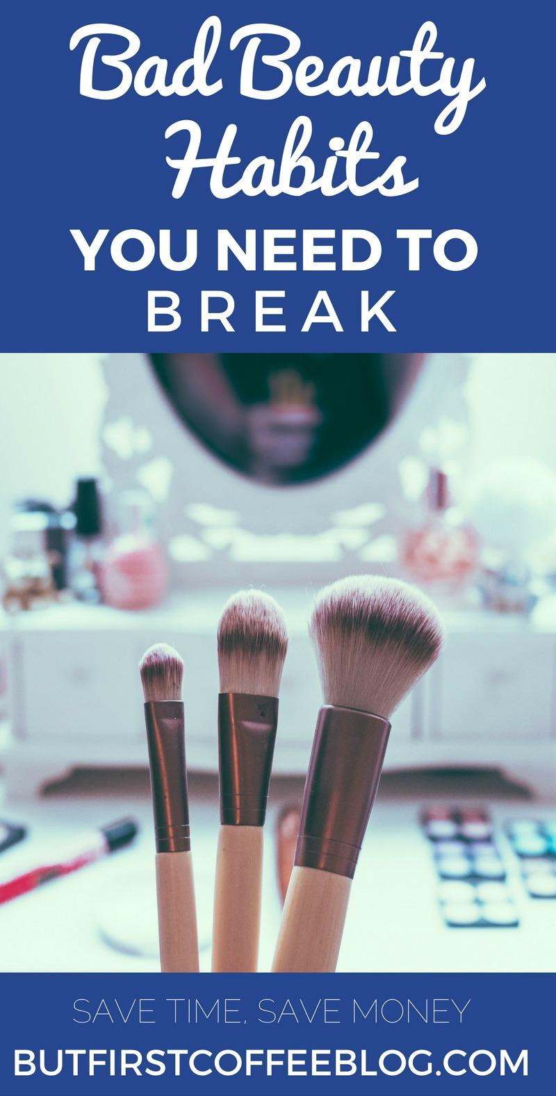 Bad Beauty Habits You need to Break