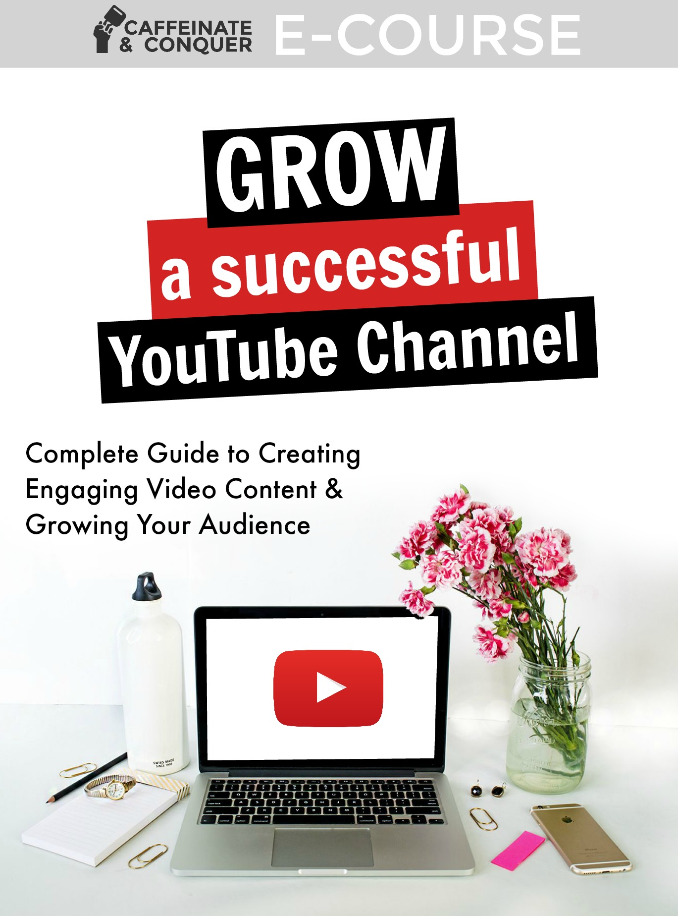 Conquer YouTube | E-course on growing a successful YouTube channel