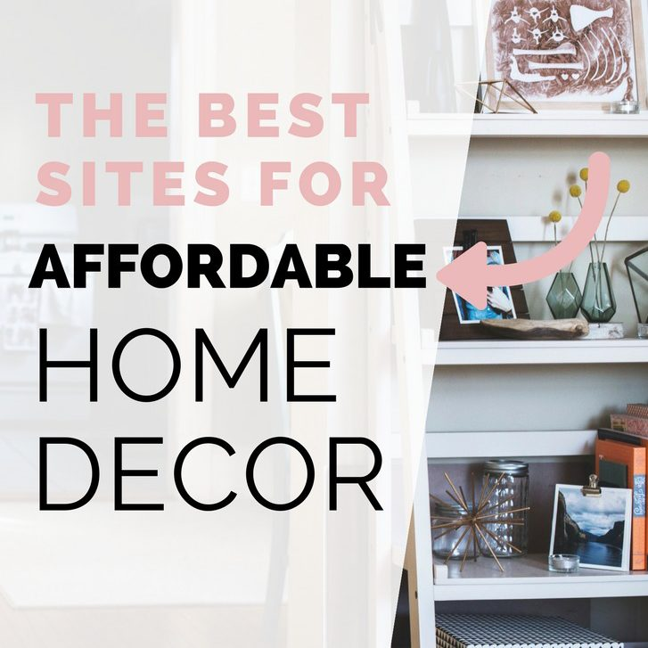 The best places to get affordable home decor but first for Cheap household decor