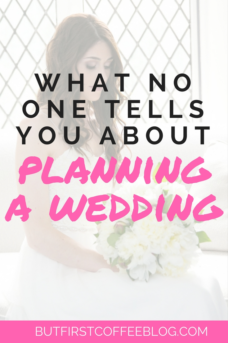 Things no one tells you about planning a wedding