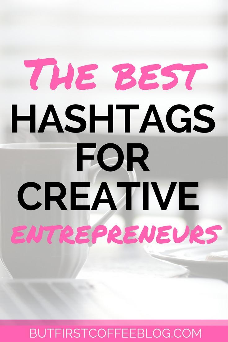 The Best Hashtags For Creative Entrepreneurs Instagram