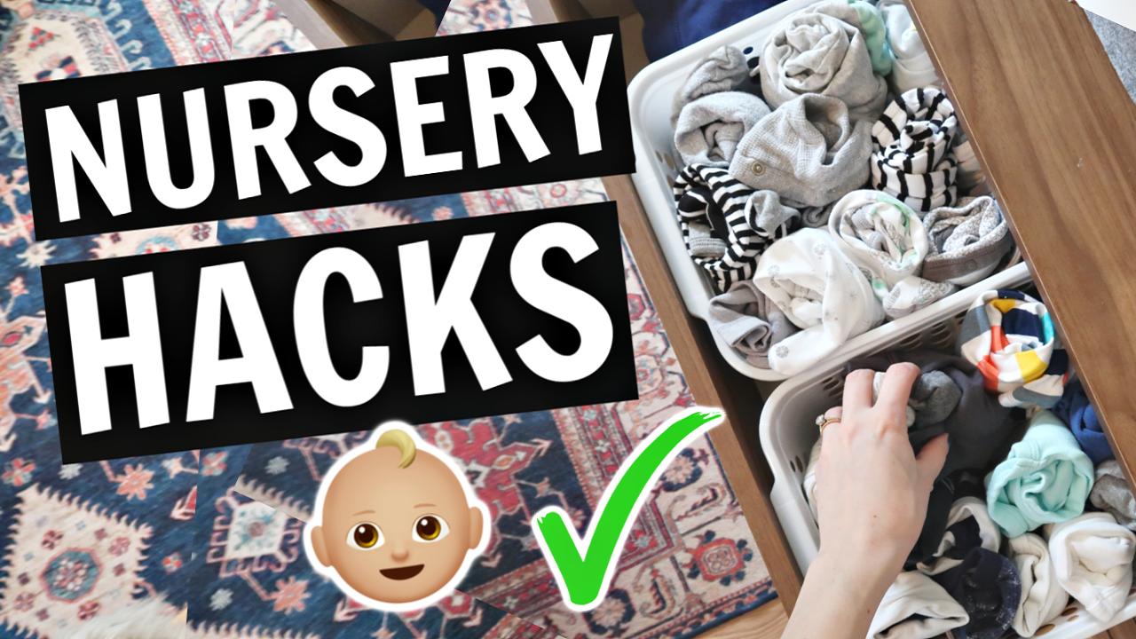Nursery Hacks